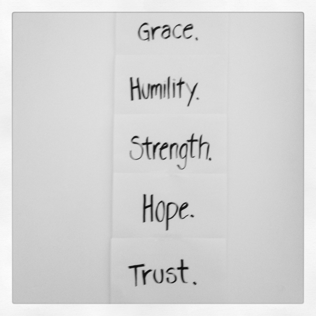 grace humility strength hope trust